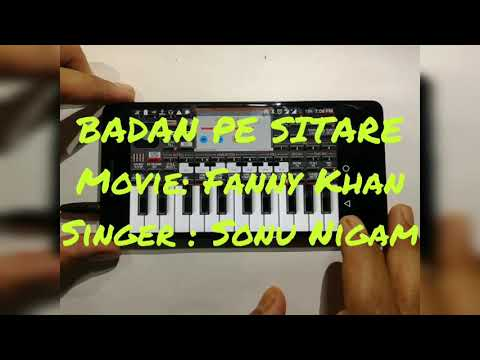 Badan Pe Sitaare | Fanney Khan | Anil Kapoor | Sonu Nigam | Amit Trivedi | Cover Mobile Piano