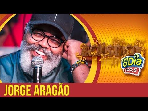 Jorge Aragão Part Bom Gosto - Acústico FM O Dia