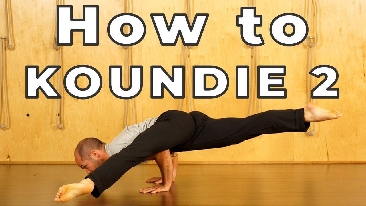 How to Koundie 49: Hard Yoga Poses Made Easy - Icewater Yoga