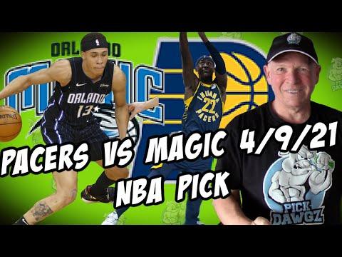 Orlando Magic vs Indiana Pacers 4/9/21 Free NBA Pick and Prediction NBA Betting Tips