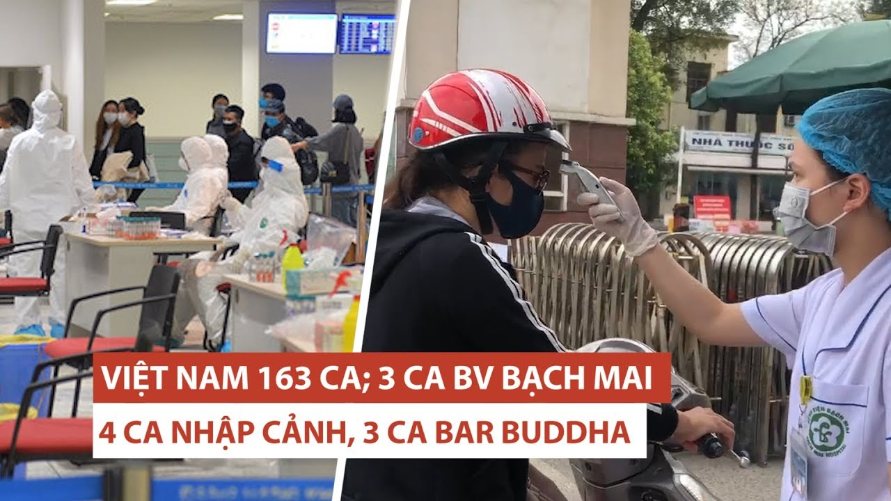 Việt Nam có 163 ca nhiễm virus corona: Bệnh viện Bạch Mai, quán bar Buddha thành ổ lây lan
