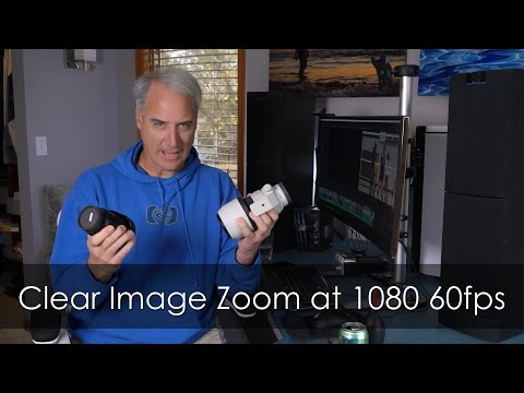 When Not to Use Sony's Clear Image Zoom at 1080 60fps with 18-105mm Lens