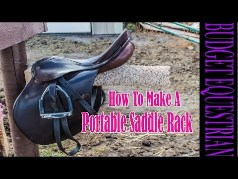How To Build A Portable Saddle Rack