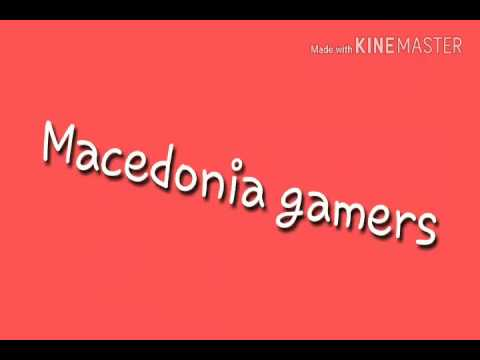 Intro for Macedonia gamers