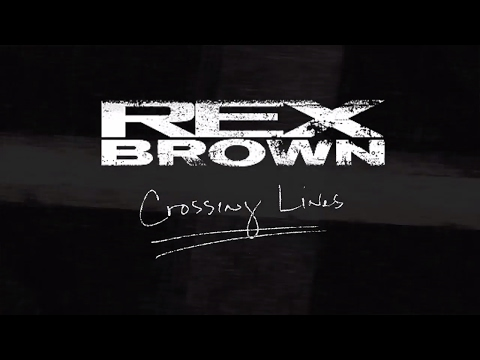 "Rex Brown - ""Crossing Lines"" (Official Lyric Video)"