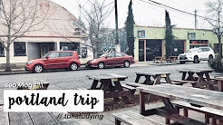 seo vlogs // a smol day trip to portland