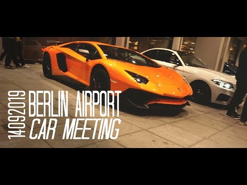 BERLIN CAR MEETING BER AIRPORT AFTERMOVIE CINEMATIC / CARPORN from YouTube · Duration:  4 minutes 3 seconds