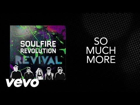 Soulfire Revolution - So Much More (Lyric Video)