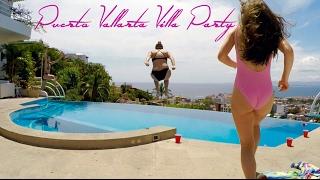 Puerto Vallarta Villa Party