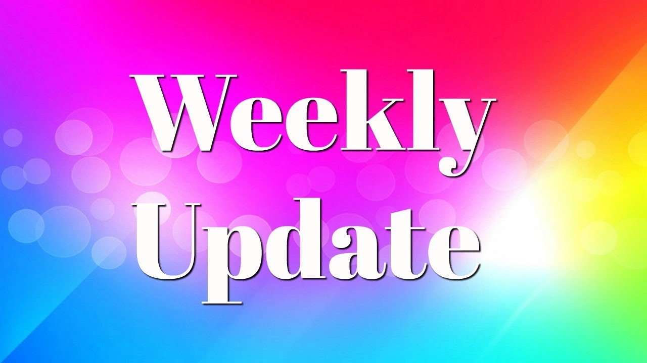Weekly Update