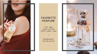 FAVORITE PERFUME || Parfum Jadi Wangi Tahan Lama di Tubuh