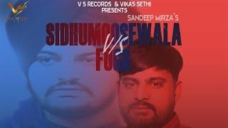Sidhu Moose Wala v/s Fogg | Sandeep Mirza | New Punjabi Songs 2019 | Latest Songs 2019