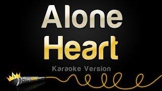 Heart - Alone (Karaoke Version)