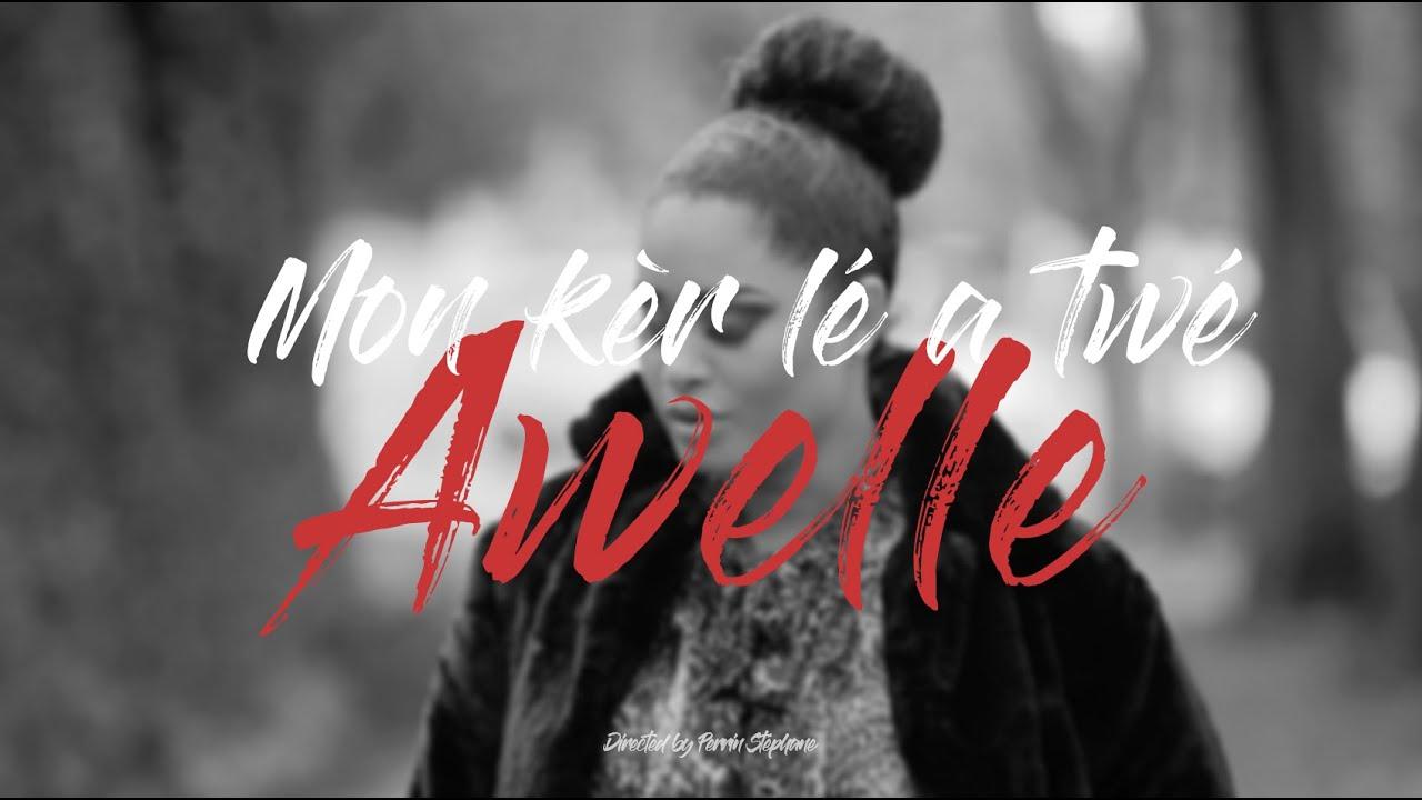 Download Mon kèr lé a twé - AWELLE [CLIP OFFICIEL] #DLP