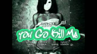 Sarkodie Ft Wizkid, Ice Prince, EL & Navio - You Go Kill Me (Remix) (NEW 2013)