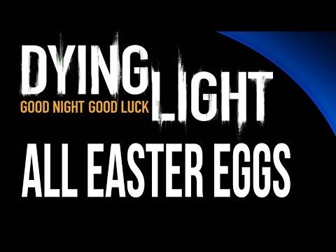 Dying Light All Easter Eggs