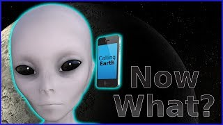 What Happens if We Receive a VERIFIED ALIEN Signal?