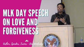 Short version - Key Note Speaker Dee Woolridge - MLK Jr. speech on Love and forgiveness