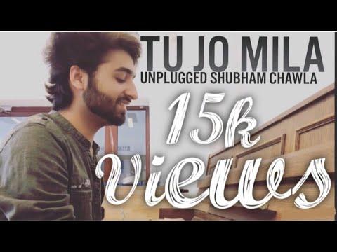 Tu Jo Mila Unplugged | Shubham Chawla | Bajrangi Bhaijaan | Salman Khan | KK