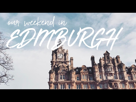 Our Weekend In Edinburgh... // KATE LA VIE