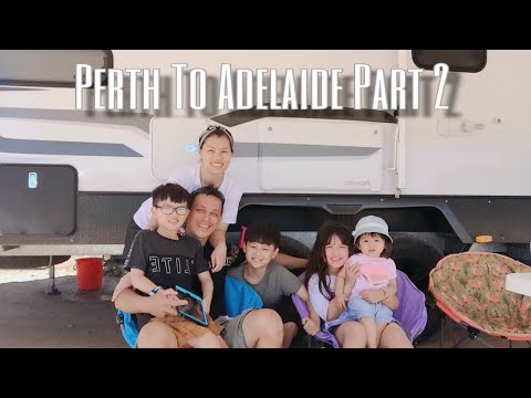 Hiep Huong Family Adventure - Perth To Adelaide (Part 2) : Adelaide