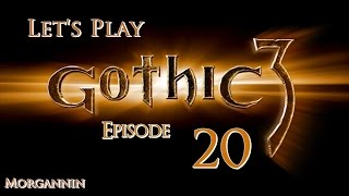 GOTHIC 3 - Part 20 [Mines and Monsters] Let