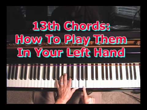 How To Play 13th Chords In Your Left Hand