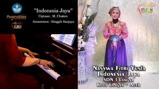 Juara 1 FLS2N 2021 Menyanyi Tunggal SD Provinsi Aceh - Nasywa Fitri Yusfa - Indonesia Jaya