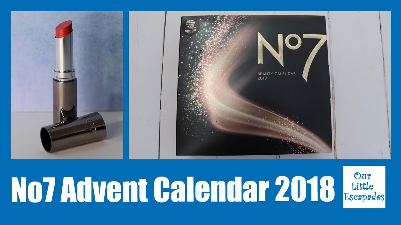 No7 Advent Calendar 2018 Review Unboxing The Contents Beauty