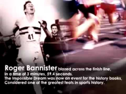 The Impossible Dream - Roger Bannister
