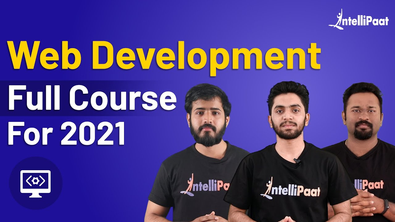 Web Development Tutorial For Beginners | Web Development from Scratch | Intellipaat