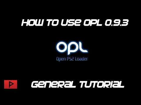 [How To] Use Open PS2 Loader (OPL) 0 9 3 General Tutorial