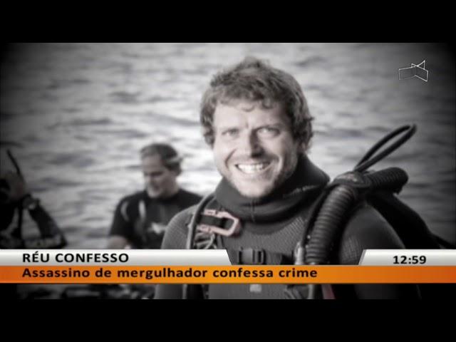 JL - Assassino de mergulhador confessa crime