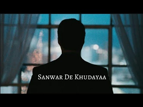 Sanwar de khudaya sad WhatsApp status ft...