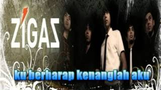 ZIGAZ ~ kenanglah | with lyrics