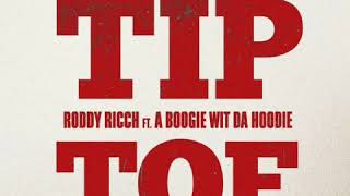 "Roddy Rich ""Tip Toe"" Ft. A BOOGIE WIT DA HOODIE 1 HOUR"