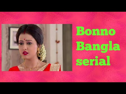 Bonno Bangla Serial