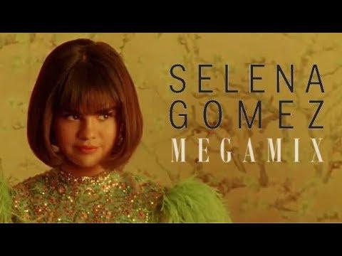 Selena Gomez • Megamix 2018