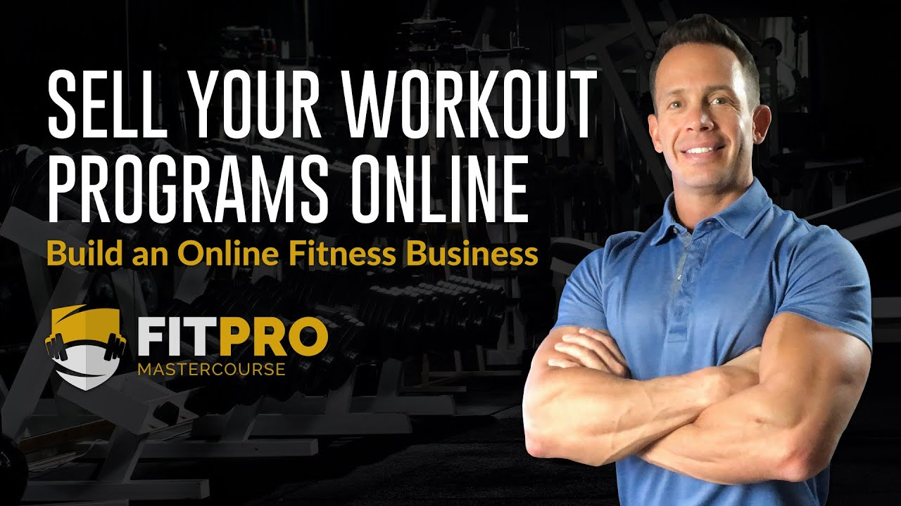 How To Sell Your Workouts & Training Programs Online - Build an Online Fitness Business