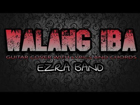 Walang Iba - Ezra Band (Guitar Cover With Lyrics & Chords)