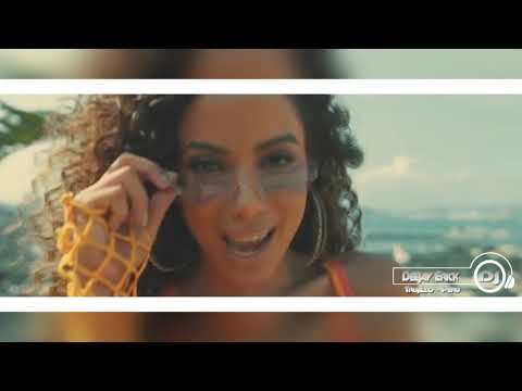 Muito Calor Remix - Ozuna &  Anitta ✘  - Remix ✘ Dj Ercik Trujillo - Perú