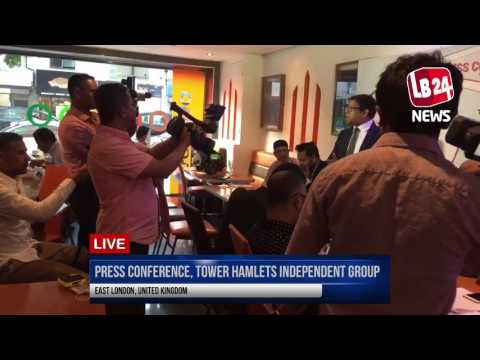 EMERGENCY PRESS CONFERENCE FROM TOWER HAMLETS INDEPENDENT GROUP