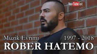 Rober Hatemo Müzik Evrimi 1997 2018 Youtubeist