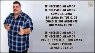 Maelo Ruiz - Te Necesito Mi Amor con Letra