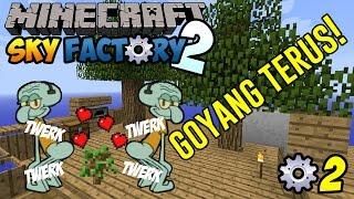 GOYANG TERUS! ~ Minecraft Sky Factory 2 Indonesia ep.2
