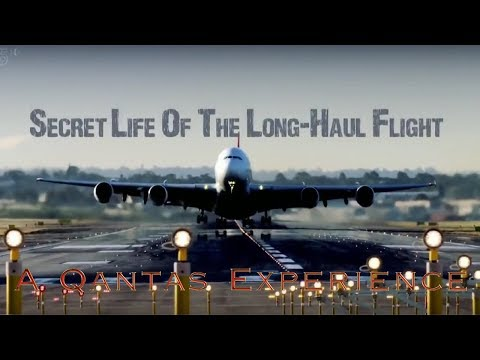 Secret Life of the Long Haul Flight: A Qantas Experience