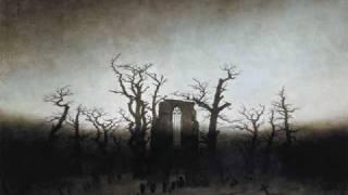 Bruckner/Ninth Symphony/III. Adagio: Excerpt + Caspar David Friedrich