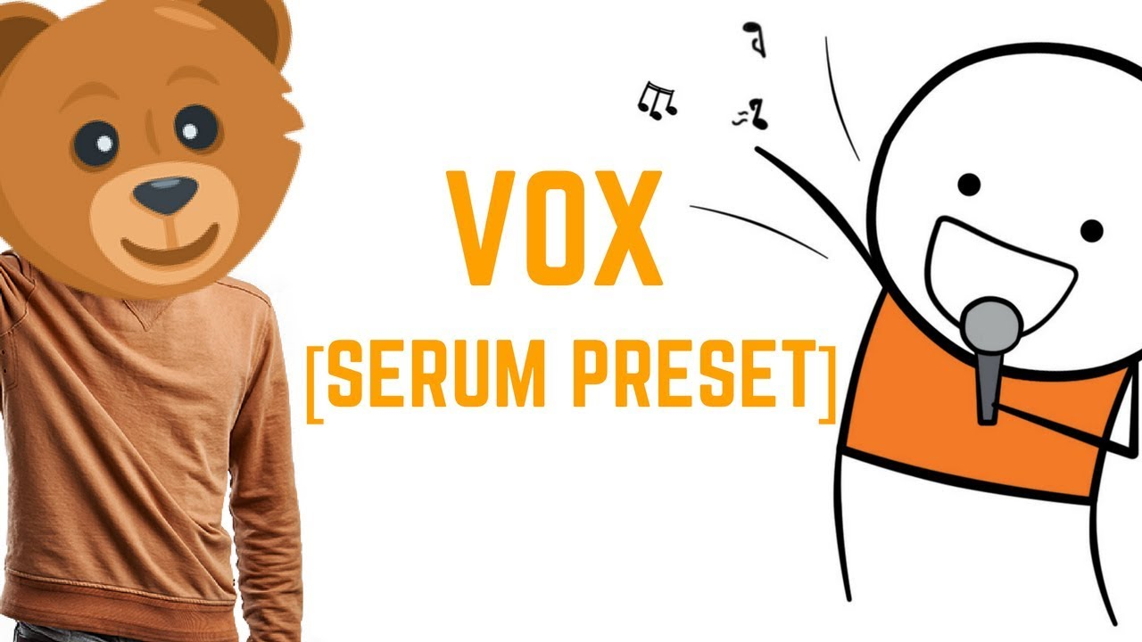 VOX || Serum Preset || Free Download