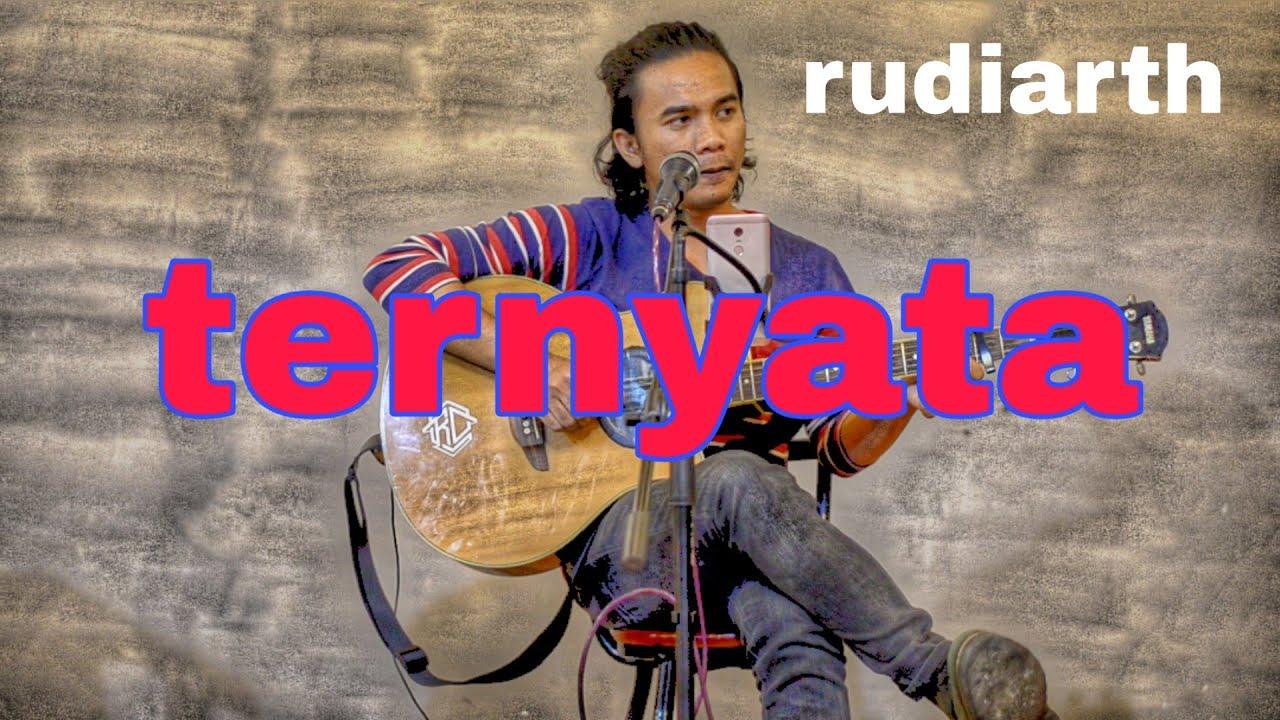 Rudiarth Rb Ternyata Live Cover Amrinal Rasadi Youtube