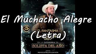 El Fantasma - El Muchacho Alegre Letra